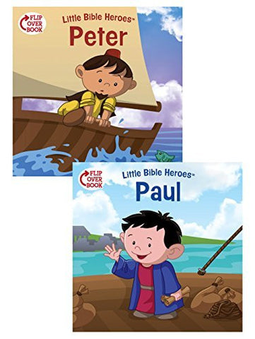 Peter/Paul Flip-Over Book (Little Bible Heroes(TM))
