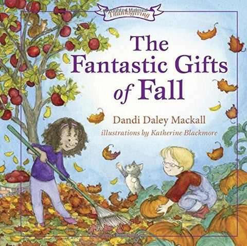 The Fantastic Gifts of Fall (Seasons Series)