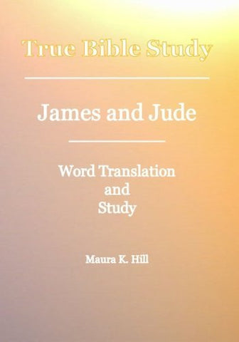 True Bible Study - James And Jude