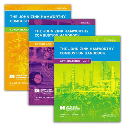 The John Zink Hamworthy Combustion Handbook, Second Edition: Three-Volume Set (Industrial Combustion)
