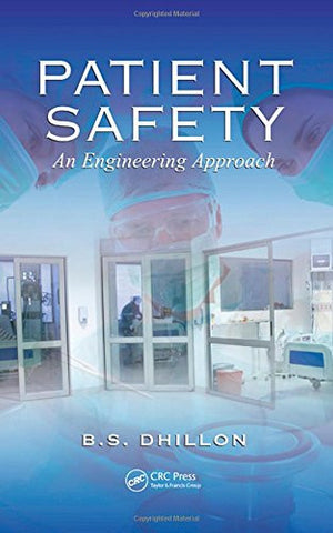 Patient Safety: An Engineering Approach