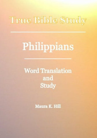 True Bible Study - Philippians