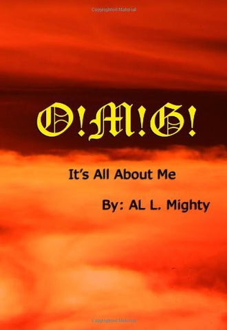 O!M!G!: It's All About Me