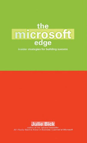 The Microsoft Edge: Insider Strategies for Building Success