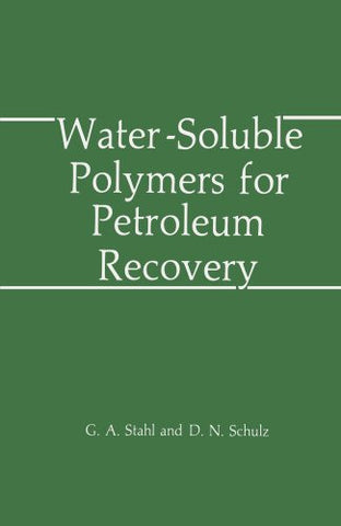 Water-Soluble Polymers for Petroleum Recovery