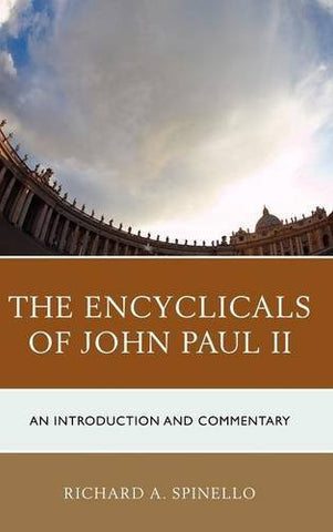 The Encyclicals of John Paul II: An Introduction and Commentary