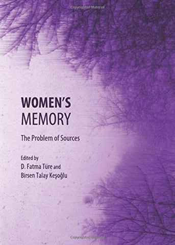 Womens Memory: The Problem of Sources