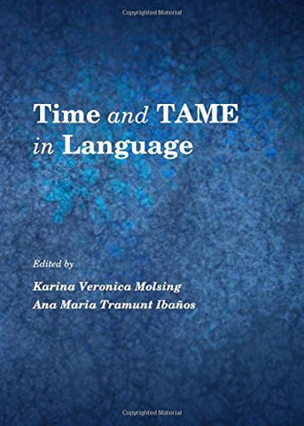 Times and TAME in Language