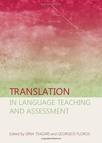 Translation in Language Teaching and Assessment