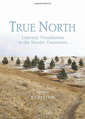 True North: Literary Translation in the Nordic Countries