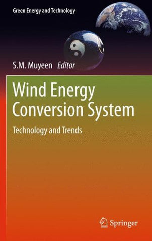 Wind Energy Conversion Systems: Technology and Trends (Green Energy and Technology)