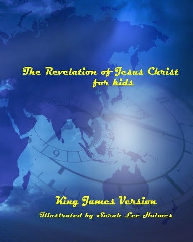 The Revelation of Jesus Christ for Kids