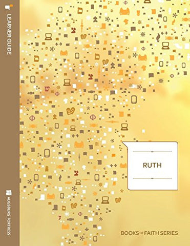 Ruth: Learner Guide; Books of Faith Series