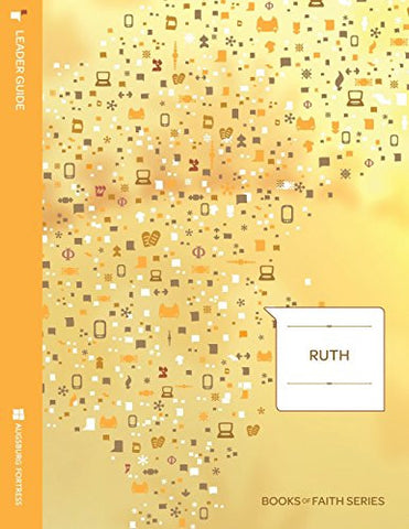 Ruth: Leader Guide; Books of Faith Series
