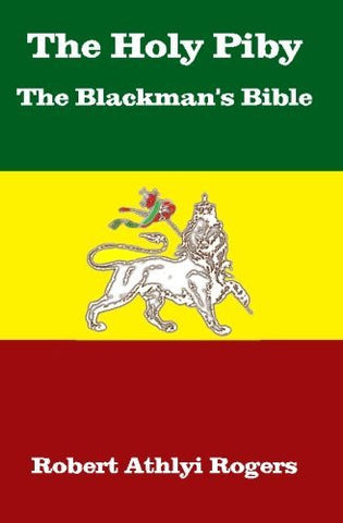 The Holy Piby The Blackman's Bible