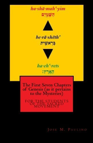 The First Seven Chapters of Genesis (as it pertains to the Mysteries)