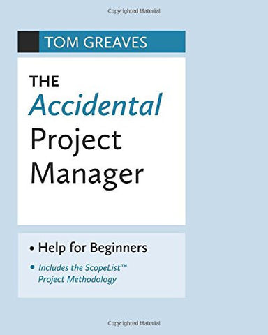 The Accidental Project Manager: Help for Beginners