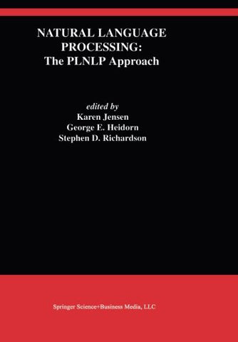 Natural Language Processing: The PLNLP Approach (The Springer International Series in Engineering and Computer Science)