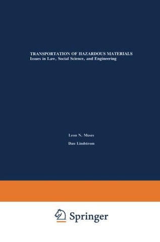 Transportation of Hazardous Materials: Issues in Law, Social Science, and Engineering