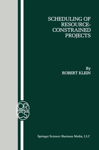Scheduling of Resource-Constrained Projects (Operations Research/Computer Science Interfaces Series)