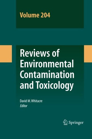 Reviews of Environmental Contamination and Toxicology 204 (Volume 204)
