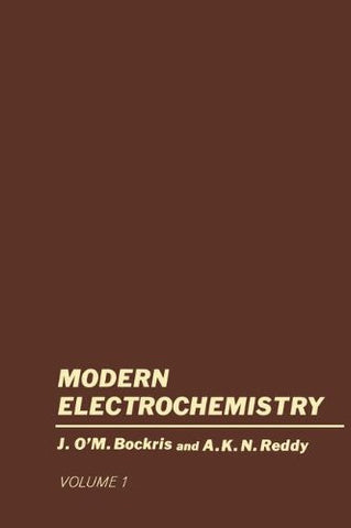 Volume 1 Modern Electrochemistry: An Introduction to an Interdisciplinary Area