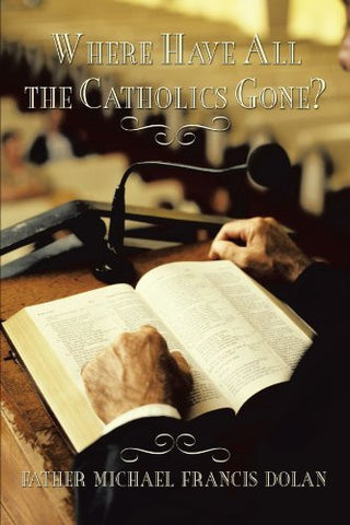 Where Have All The Catholics Gone?
