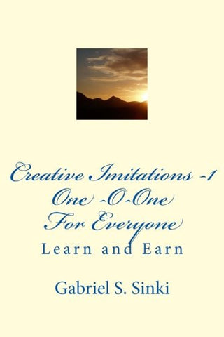 One-O-one      For    Everyone: Learn and Earn  - Entrepreuneurs (Volume 1)