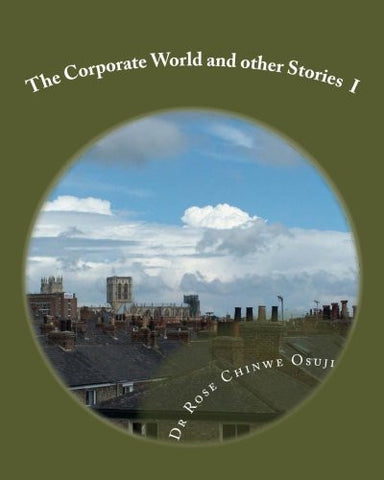 The Corporate World and other Stories (Part1)