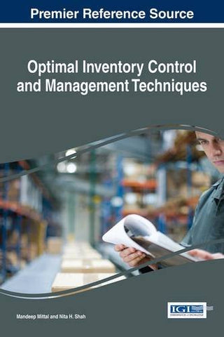 Optimal Inventory Control and Management Techniques (Advances in Logistics, Operations, and Management Science)