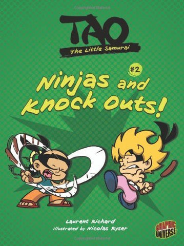 Ninjas and Knock Outs! (Tao, the Little Samurai) (Graphic Universe)