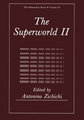 The Superworld II (The Subnuclear Series)