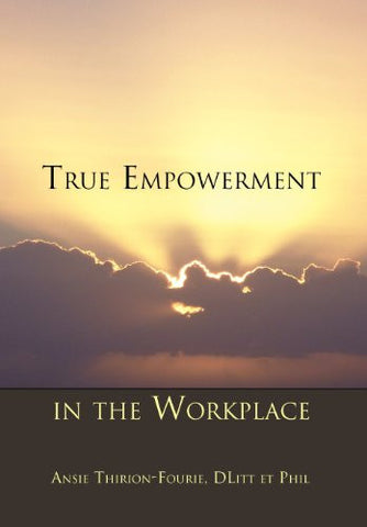 True Empowerment in the Workplace