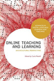 Online Teaching and Learning: Sociocultural Perspectives (Advances in Digital Language Learning and Teaching)