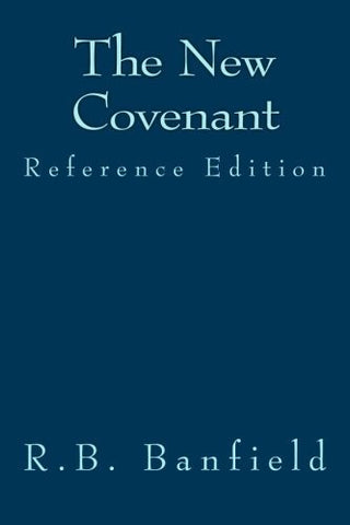 The New Covenant reference edition