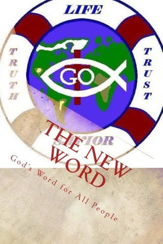 The New Word: God's Word for All People