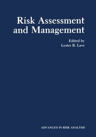 Risk Assessment and Management (Advances in Risk Analysis)