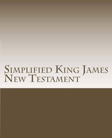 Simplified King James New Testament