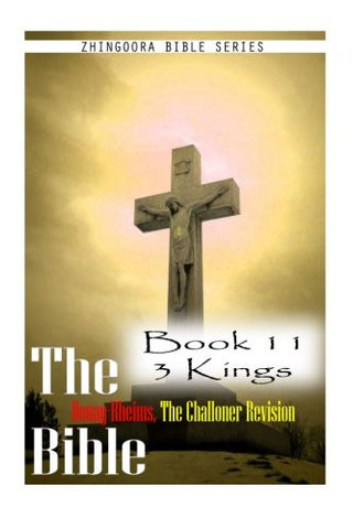 The Bible Douay-Rheims, the Challoner Revision- Book 11 3 Kings