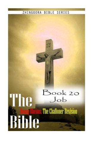 The Bible Douay-Rheims, the Challoner Revision- Book 20 Job