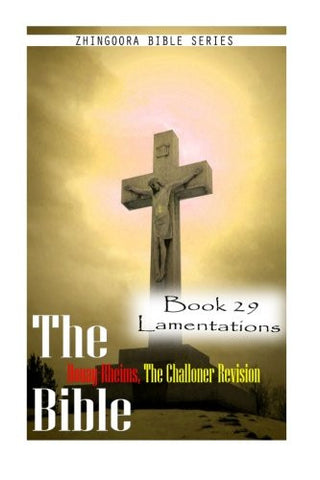 The Bible Douay-Rheims, the Challoner Revision- Book 29 Lamentations