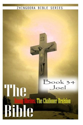 The Bible Douay-Rheims, the Challoner Revision- Book 34 Joel