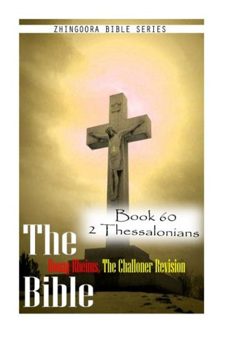 The Bible Douay-Rheims, the Challoner Revision- Book 60 2 Thessalonians