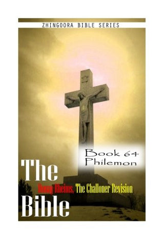 The Bible Douay-Rheims, the Challoner Revision- Book 64 Philemon