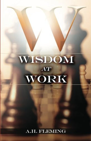 Wisdom at Work (Volume 1)
