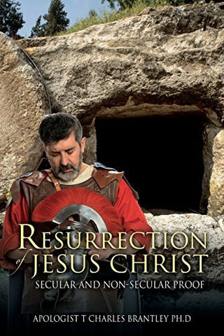 Resurrection of Jesus Christ: Secular and Non-secular Proof