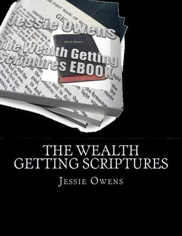 The Wealth Getting Scriptures E-Book (Volume 1)