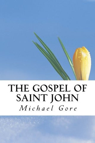 The Gospel of Saint John (New Testament Collection) (Volume 4)
