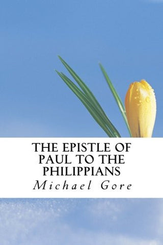 The Epistle of Paul to the Philippians (New Testament Collection)