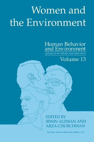 Women and the Environment (Human Behavior and Environment)